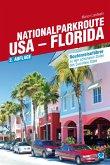 Nationalparkroute USA - Florida (eBook, PDF)