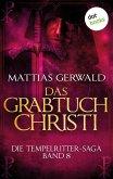 Das Grabtuch Christi / Die Tempelritter-Saga Bd.8 (eBook, ePUB)