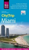 Reise Know-How CityTrip Miami (eBook, PDF)