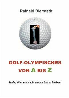 Golf - Olympisches von A bis Z (eBook, ePUB)
