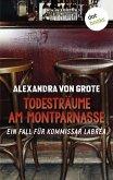 Todesträume am Montparnasse / Kommissar LaBréa Bd.3 (eBook, ePUB)