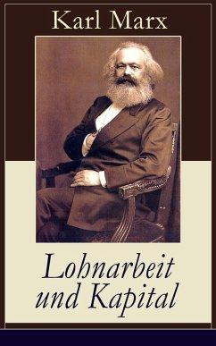 Lohnarbeit und Kapital (eBook, ePUB) - Marx, Karl