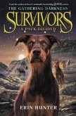 Survivors: The Gathering Darkness 01: A Pack Divided