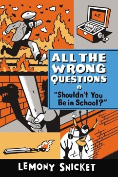 All the Wrong Questions 3. ´Shouldn´t You Be in School?´