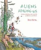 Aliens Among Us: Invasive Animals and Plants in British Columbia
