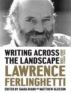 Writing Across the Landscape: Travel Journals 1960-2013 - Ferlinghetti, Lawrence