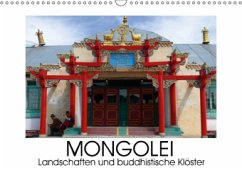 Mongolei - Landschaften und buddhistische Klöster (Wandkalender 2016 DIN A3 quer)