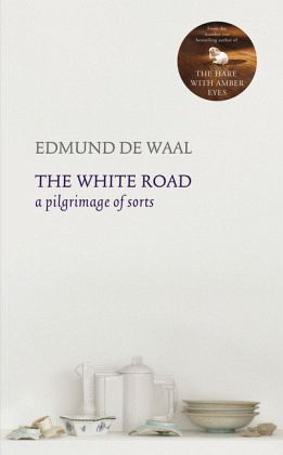 Edmund de waal the white road