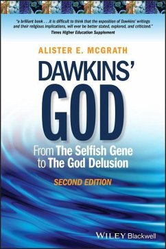 Dawkins' God: From the Selfish Gene to the God Delusion - McGrath, Alister E.