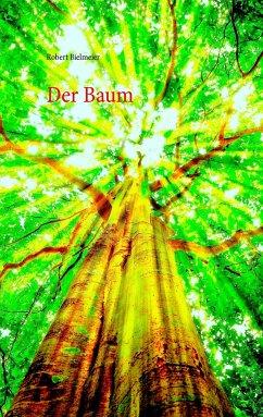 Der Baum - Bielmeier, Robert