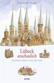 Lübeck anschaulich
