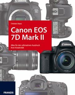 Das Kamerabuch Canon EOS 7D Mark II