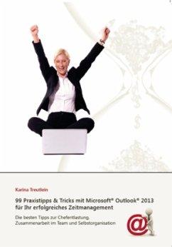 99 Praxistipps & Tricks mit Microsoft Outlook 2...