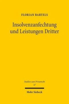 Insolvenzanfechtung und Leistungen Dritter - Bartels, Florian