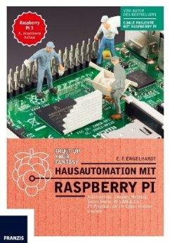 Hausautomation mit Raspberry Pi - Engelhardt, E. F.