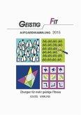 Geistig Fit Aufgabensammlung 2015