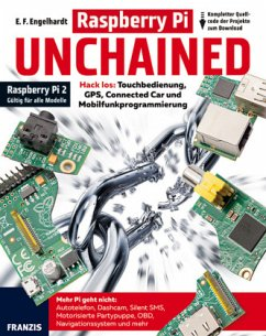 Raspberry Pi Unchained - Raspberry Pi 2 und all...