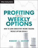 Profiting from Weekly Options (eBook, ePUB)