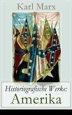 Historiografische Werke: Amerika (eBook, ePUB)