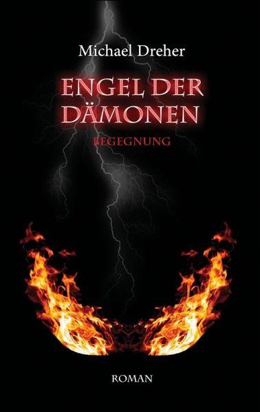 Engel der Dämonen (eBook, ePUB) - Michael Dreher