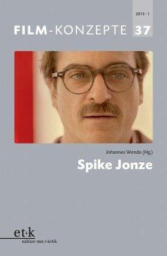 FILM-KONZEPTE 37 - Spike Jonze (eBook, PDF)