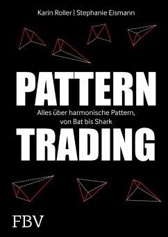 Pattern-Trading (eBook, PDF) - Roller, Karin; Eismann, Stephanie