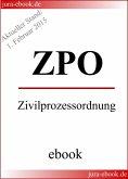 ZPO - Zivilprozessordnung - Aktueller Stand: 1. Februar 2015 (eBook, ePUB)
