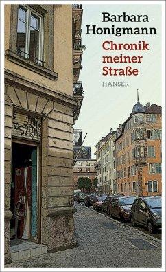 Chronik meiner Straße (eBook, ePUB) - Honigmann, Barbara
