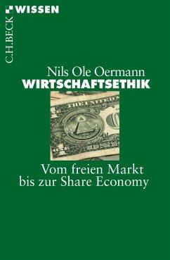 Wirtschaftsethik (eBook, ePUB) - Oermann, Nils Ole