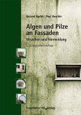 Algen und Pilze an Fassaden. (eBook, PDF)
