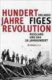 Hundert Jahre Revolution (eBook, ePUB)