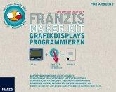 Franzis Maker Kit - Grafikdisplays programmieren, Shield für Arduino, Handbuch und Quellcode zum Download