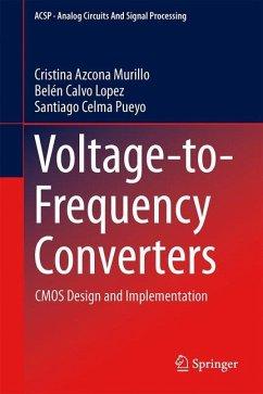 Voltage-to-Frequency Converters - Azcona Murillo, Cristina;Calvo Lopez, Belén;Pueyo, Santiago Celma