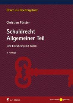 Schuldrecht Allgemeiner Teil - Förster, Christian