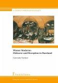 Wiener Moderne: Diskurse und Rezeption in Russland