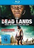 The Dead Lands - Where the Warrior Spirit Was Born