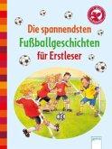Die spannendsten Fußballgeschichten für Erstleser (Mängelexemplar)