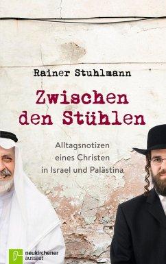 Zwischen den Stühlen (eBook, ePUB) - Stuhlmann, Rainer