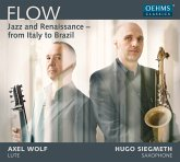 Flow: Jazz And Renaissance From Italy To Brazil