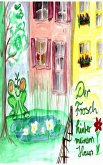 Der Frosch hinter meinem Haus (eBook, ePUB)