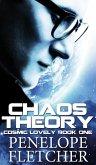 Chaos Theory (Cosmic Lovely, #1) (eBook, ePUB)