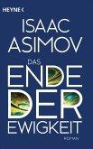 Das Ende der Ewigkeit / Foundation-Zyklus Bd.14 (eBook, ePUB)