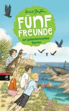 Funf Freunde auf geheimnisvollen Spuren / Funf Freunde Bd.3