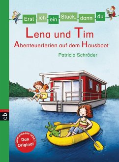 Lena und Tim - Abenteuerferien auf dem Hausboot / Erst ich ein Stück, dann du Bd.29 (eBook, ePUB) - Schröder, Patricia