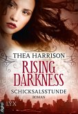 Schicksalsstunde / Rising Darkness Bd.2 (eBook, ePUB)