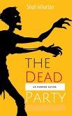 The Dead Party (eBook, ePUB)
