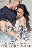 Trade Me (Cyclone, #1) (eBook, ePUB)