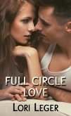 Full Circle Love (eBook, ePUB)