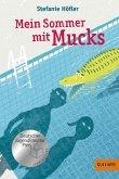 Mein Sommer mit Mucks (eBook, ePUB)