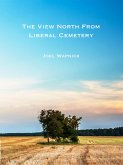 The View North from Liberal Cemetery (eBook, ePUB)